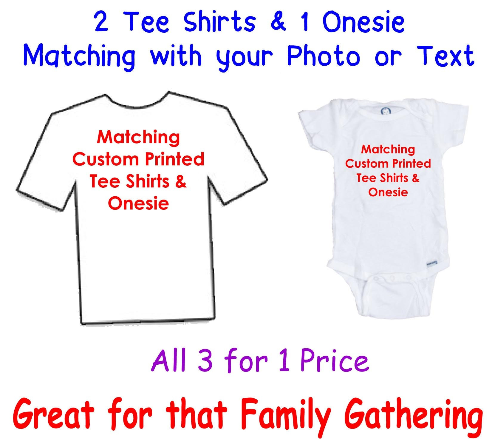 2 Tee Shirts 1 Custom Printed Onesie All For 1 Price Etsy