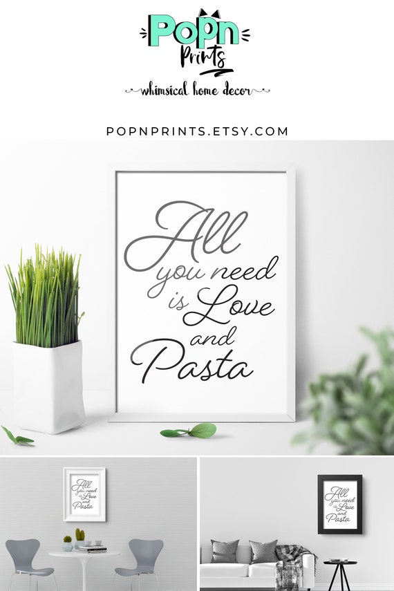 Whimsical Pasta Printable Quotes, Minimal Funny Kitchen Wall Art, Love and  Pasta Digital Download, Black and White Poster
