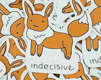 Indecisive Evolution Friend Vinyl Die-Cut Sticker
