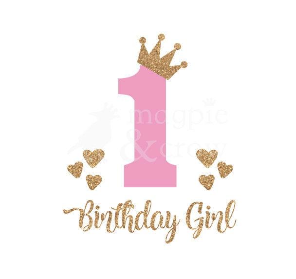 1st Birthday SVG First Birthday SVG 1st Birthday Girl SVG
