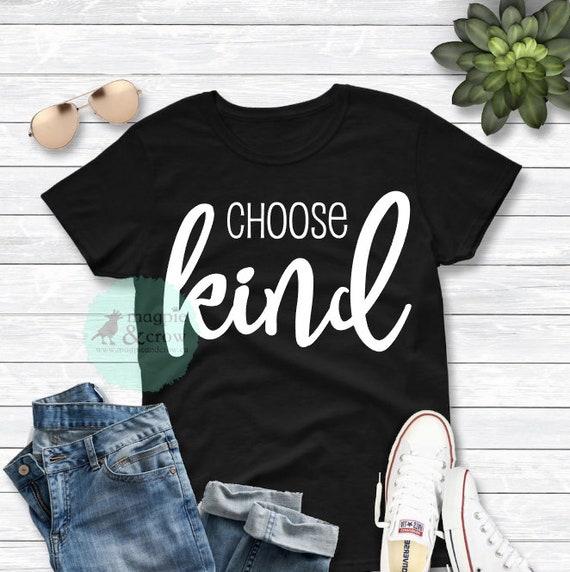 Choose Kind Svg Kindness Svg Kindness Is Free Svg Etsy