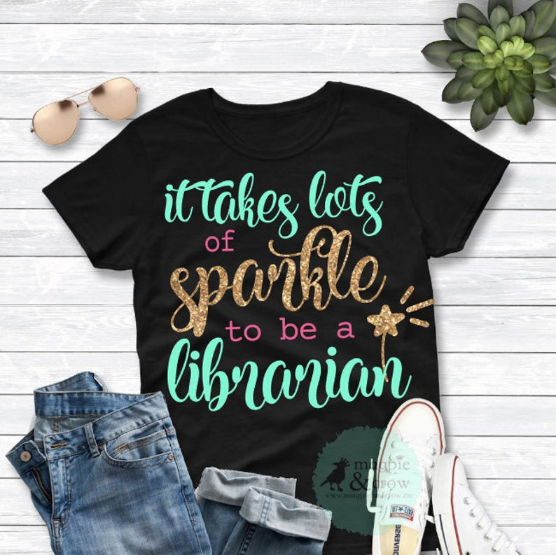 156230c2bf It Takes Lots of Sparkle to be a Librarian SVG, Librarian SVG, Back to  School SVG, Teaching Svg, Cut File for Cricut Silhouette, Library Svg