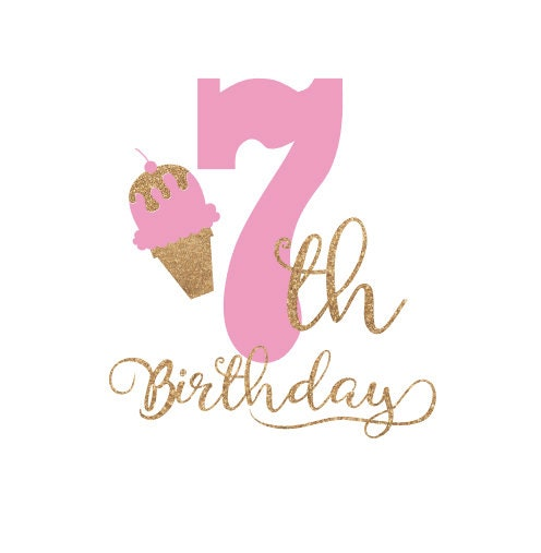 Seventh Birthday Svg 7th Birthday Svg Seven For Htv Vinyl