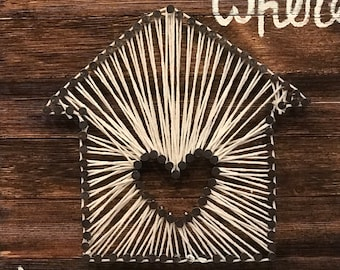 String Art / Home Is Where The Heart Is