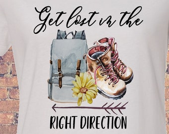 Get lost in the Right Direction- Shirt/Tank/Transfer