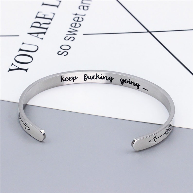 dde77205c44a0 1PCS 6mm Opening Bracelet,Keep Fucking Going Bracelet , Titanium Steel ,  Mature Jewelry,Punk jewelry,Punk accessories,gift for her or him