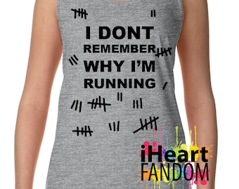 I Dont Remember Why Im Running - Dr Who- Racerback - Workout Shirt -