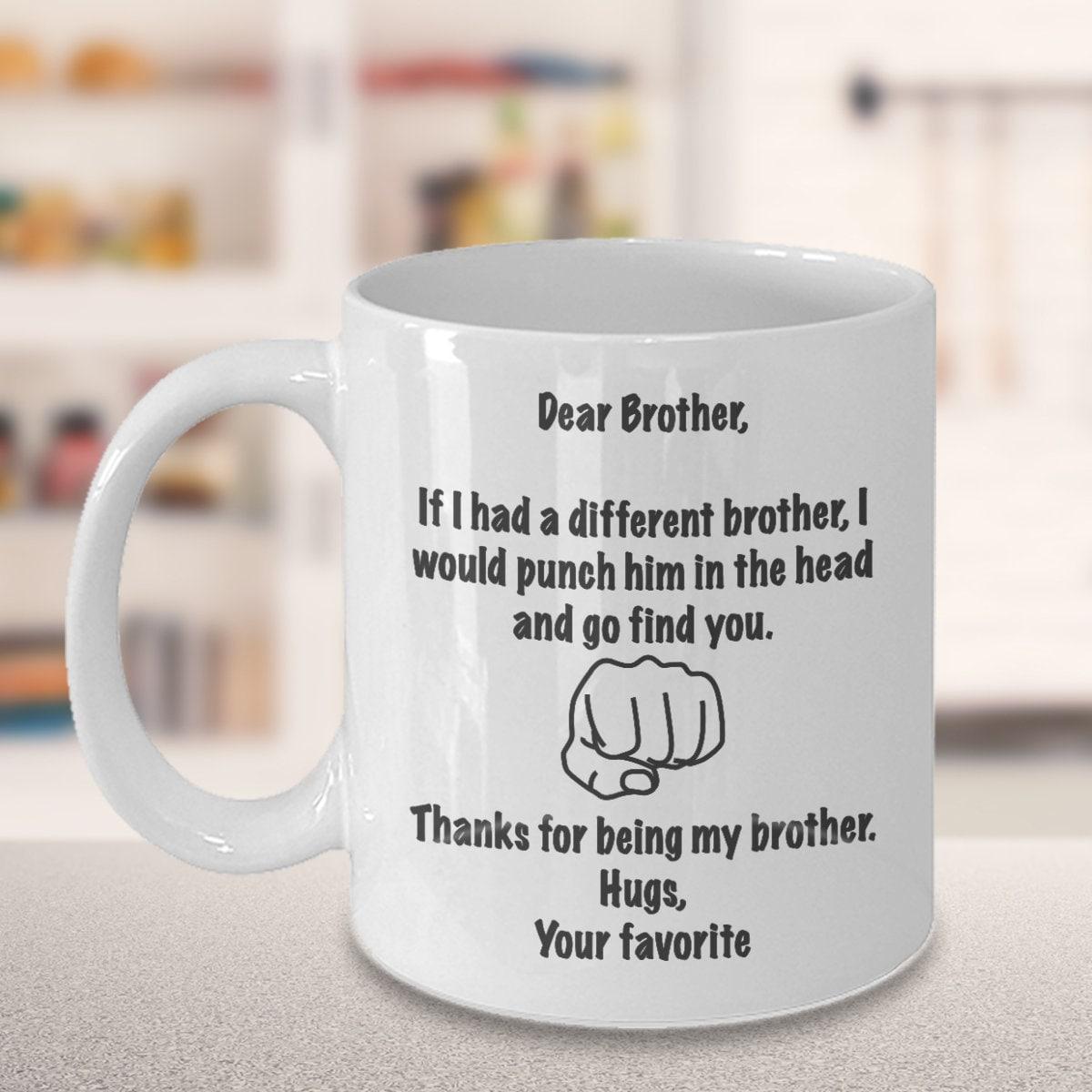 Gift For Brother From Sister Coffee Mug Bro