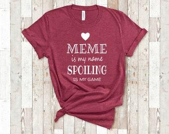 fb9fefee6 Meme Is My Name Funny Meme Shirt Gifts for Meme Grandmother Best Gift Idea  for Meme Birthday Christmas Mothers Day