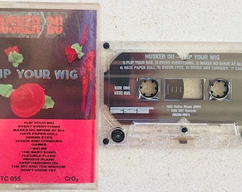 Husker Du : Flip Your Wig (Cassette Tape)
