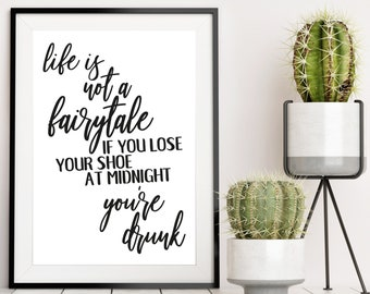 Life is not a fairytale   A3 Unframed Poster