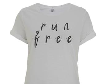Run Free. Runners tshirt. Running. Marathon. Womens Tshirt. Runner tshirt. Runner gift. Running gift. Runner. Fitness gift. Runner top