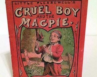 Cruel Boy and the Magpie, 1870s, rare book, miniature book, cautionary tale