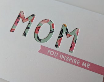 Mom, You Inspire Me, White Floral, Handmade Card