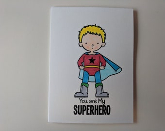 You are My Superhero Card, Boy, Blonde or Brunette