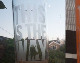 Mandalorian inspired, this is the way etched glass