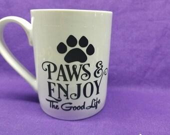 Paws & Enjoy The Good Life