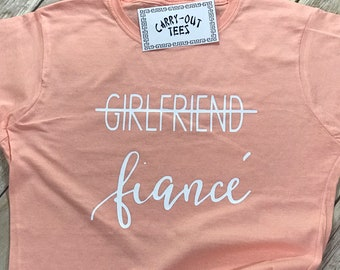 Girlfriend Fiance Shirt/Different Styles & Colors Available
