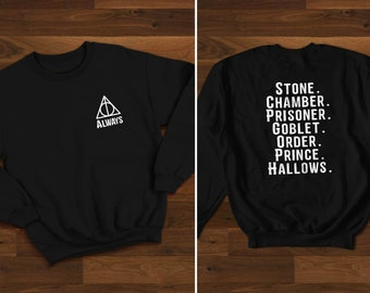ee7f461c Always Harry Potter Sweatshirt Harry Potter Books List Sweatshirt