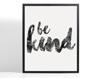 BE KIND / A4 / A5 Print / Unframed