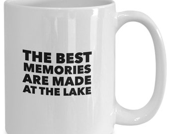 The best memories are made at the lake great gift mug for lakehouse