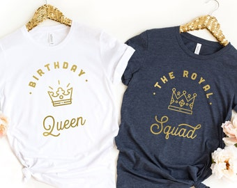 c520b38a Birthday Queen T-Shirt, Birthday Girl Shirt, Birthday Squad Shirts, 21st Birthday  Shirt, 30th Birthday Shirt, 40th Birthday Shirt
