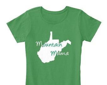 361c97092 West Virginia Mountain Mama Premium T Shirt