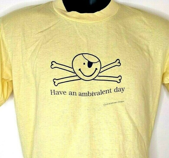 Have An Ambivalent Day Vintage 1980s Mens Tshirt S