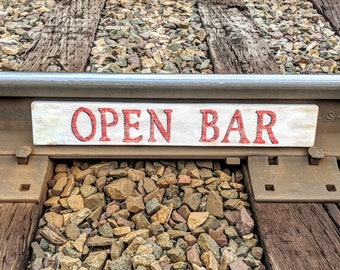 Bar Sign - Open Bar - Reclaimed Wood - Distressed Paint - Man Cave - Bar Decor - Rustic - Beer Signs - Gift for Men - Alcohol - Beer - Wine
