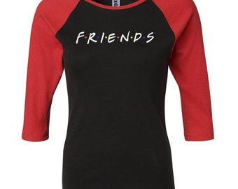 cb64d5de0b4883 FRIENDS Ladies 3 4 Sleeve Raglan T-Shirt