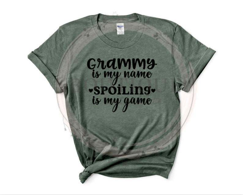 Grammy Is My Name Spoiling Is The Game Shirt