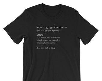 Funny Sign Language Interpreter Definition Verbal Ninja ASL Career T-Shirt
