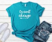 One Small Change Short-Sleeve Women's T-Shirt