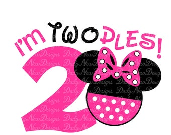 Disney I'm Twodles svg, Minnie svg, Birthday svg, Tshirt svg, Mug svg, Silhouette Cut Files, Cricut Files Svg Png Dxf Eps Cdr