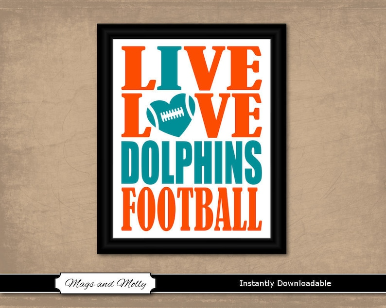graphic about Miami Dolphins Printable Schedule titled Miami Dolphins Wall Artwork. Soccer Printable Sporting activities Enthusiast Present Concept. Reside Delight in I Middle Dolphins Soccer 8x10 immediate obtain, staff members shades.