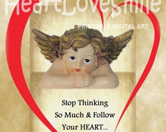 FOLLOW YOUR HEART Instant Digital Download Printable Digital Image