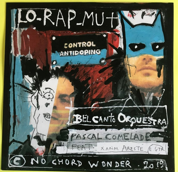 Pascal Comelade 45T Lo Rap Mut- Limited edition 300 copies Vinyl Neuf