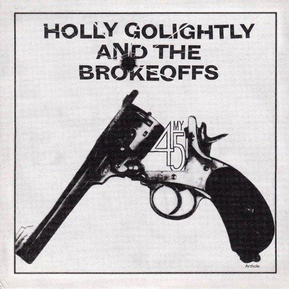 Holly Golightly and the Brokeoffs- My 45/Getting high for Jesus- 45T/7'