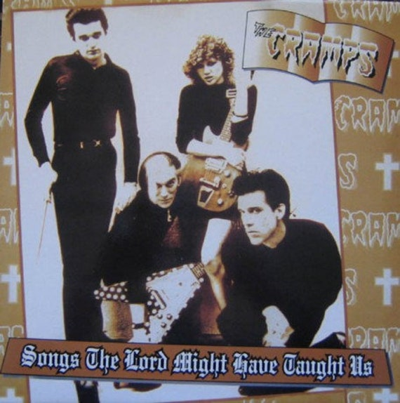 The Cramps - Songs the lord might have taught us - Lp Vinyl