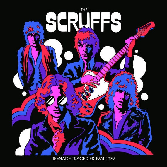 The Scruffs- Teenage tragedies- 1974/1979-Pop Superette records