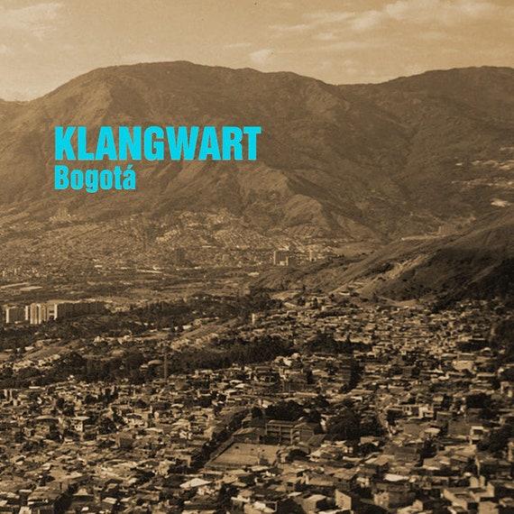 Klangwart - Bogotá LP