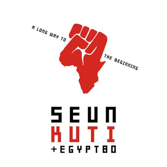 LP Seun Kuti +Egypt 80 A long way to the beginning