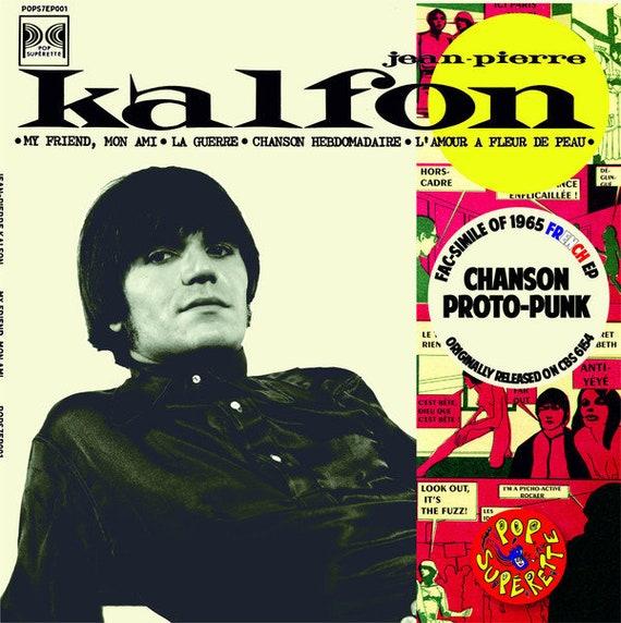 Jean-Pierre Kalfon -My friend, mon ami- 45 T/7' repro- magnifique- pop supérette records