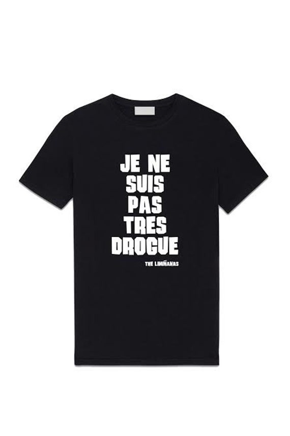 "T Shirt Woman ""I'm Not Very Drug"" The Limianas"
