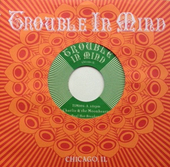 45t/7' Charlie and the Moonhearts- Real hot breakers-Trouble in mind - Rec USA limited