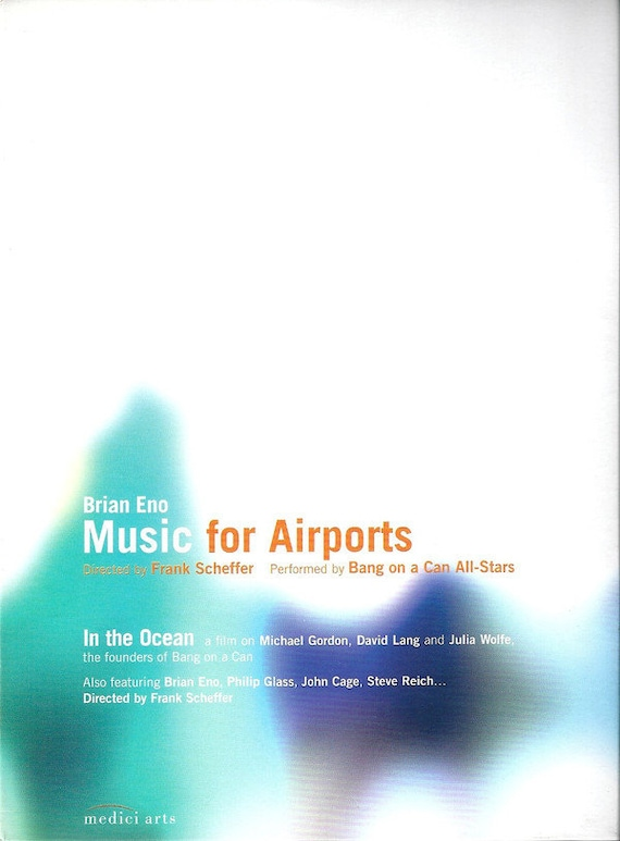Bang on a Can/composed by Brian Eno- Music For Airport DVD