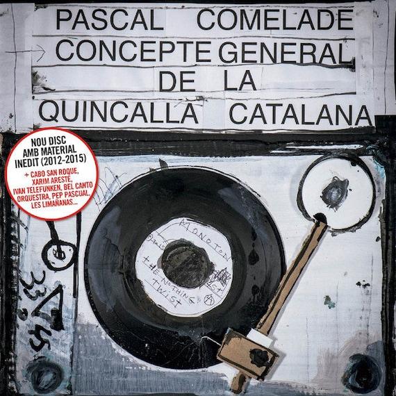 CD Pascal Comelade General Concepte of the Catalan Quincalla