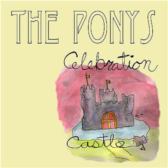Lp Vinyl neuf- The Ponys - Célébration Castle- In the red .
