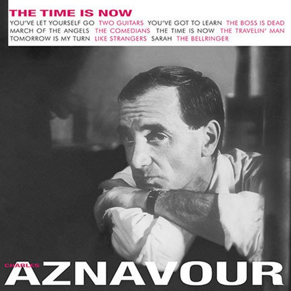 Charles Aznavour - The time is now - Lp Vinyl neuf  DOL- 88939757722