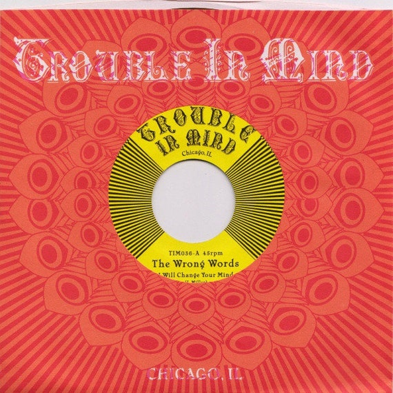 45t/7' The Wrong Words-  I will change your mind/How to keep a straight face - Trouble in mind - Rec USA limited
